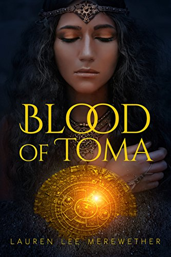 Book: Blood of Toma by Lauren Lee Merewether