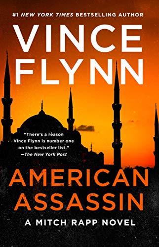 American Assassin: A Thriller (Mitch Rapp Book 1) by [Vince Flynn]