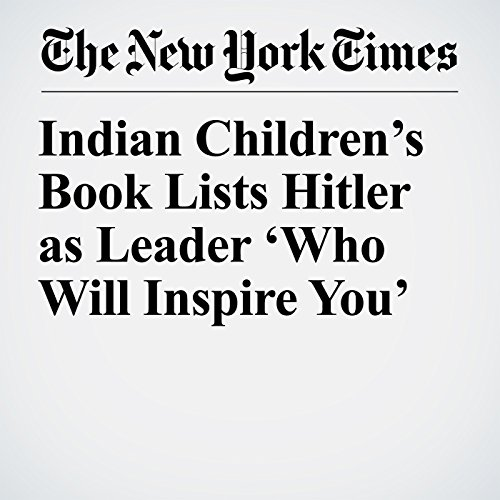 Indian Children's Book Lists Hitler as Leader 'Who Will Inspire You' copertina