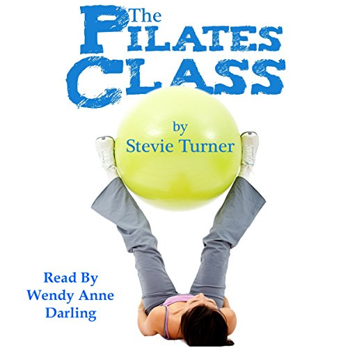 The Pilates Class audiobook cover art