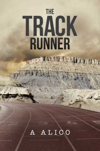 Book: The Track Runner by A. Alico