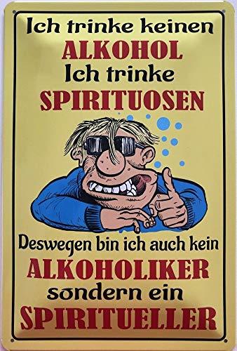 Deko7 blikken bord 30 x 20 cm Spreuk: Ich trinke kein alcohol. Ik drink gedistilleerde dranken. Spiritueller
