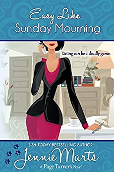 Easy Like Sunday Mourning: (A Cozy Mystery Romance) (A Page Turners Novel Book 2) by [Jennie Marts]