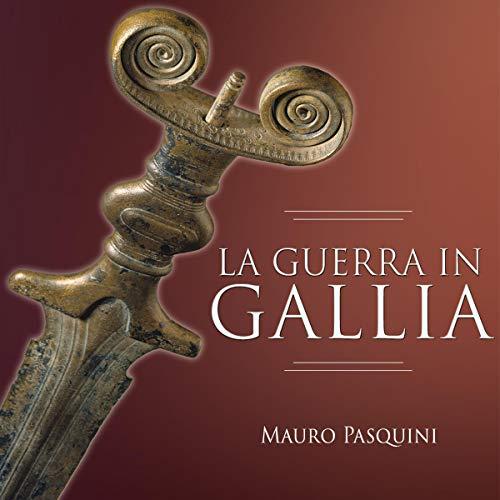 La guerra in Gallia copertina