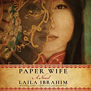 Paper Wife     A Novel              By:                                                                                                                                 Laila Ibrahim                               Narrated by:                                                                                                                                 Nancy Wu                      Length: 9 hrs and 47 mins     628 ratings     Overall 4.5