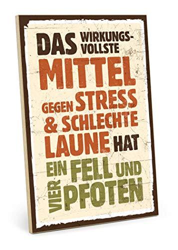 TypeStoff Holzschild mit Spruch – Fell UND Vier Pfoten – im Vintage-Look mit Zitat als Geschenk und Dekoration (19,5 x 28,2 cm)