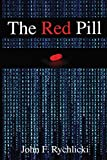 The Red Pill - John F Rychlicki