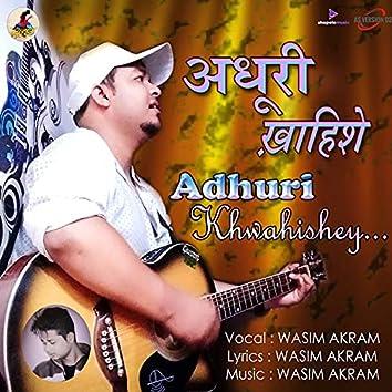 Adhuri Khwahishey
