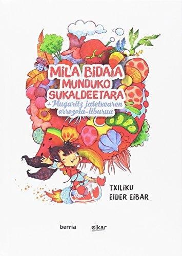 Mila bidaia munduko sukaldeetara (+errezeta liburua): +Mugaritz jatetxearen errezeta-liburua