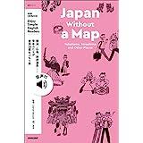 【音声DL付】NHK Enjoy Simple English Readers Japan Without a Map Yokohama, Hiroshima and Other Places