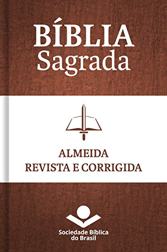 Bíblia Sagrada ARC - Almeida Revista e Corrigida: Com notas de tradução e referências cruzadas