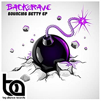Bouncing Betty EP