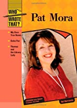 Pat Mora (Who Wrote That?)