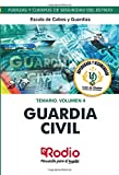 Guardia Civil. Escala de Cabos y Guardias. Temario. Volumen 4: Fuerzas y Cuerpos de Seguridad del Estado