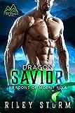 Dragon Savior (Dragons of Mount Rixa Book 4)