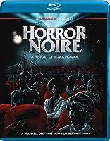 Horror Noire: A History of Black Horror [Blu-ray]