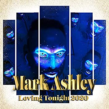 Loving Tonight 2020