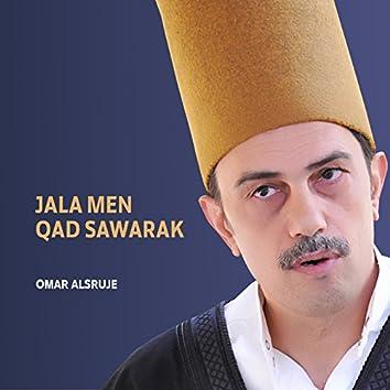 Jala Men Qad Sawarak (Inshad)