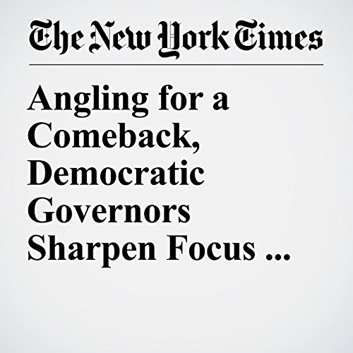 Angling for a Comeback, Democratic Governors Sharpen Focus on Jobs copertina
