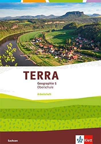 TERRA Geographie 5. Ausgabe Sachsen Oberschule: Schülerarbeitsheft Klasse 5 (TERRA Geographie. Ausgabe für Sachsen Oberschule ab 2019)