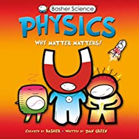 Physics (Basher Science)