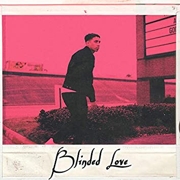 Blinded Love