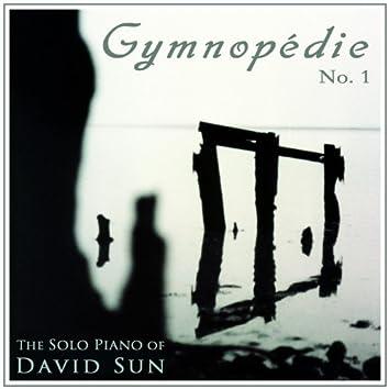 Gymnopédie No. 1 (The Solo Piano of David Sun)