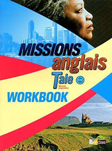Missions Anglais Tle 2012 Workbook élève