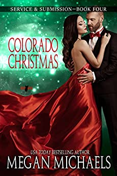 Colorado Christmas (Service & Submission Book 4) by [Megan Michaels]