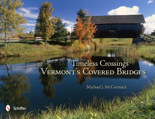 Timeless Crossings: Vermont's Covered Bridges