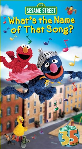 Sesame Street - What's the Name of That Song? [VHS]