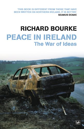 Peace In Ireland: The War of Ideas (Pimlico (Series))