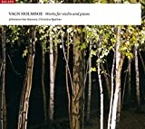 Vagn Holmboe: Works for Violin & Piano