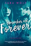 Remember Me Forever (Lovely Vicious, Band 3) - Sara Wolf