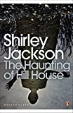 The Haunting of Hill House (Penguin Modern Classics) - Shirley Jackson