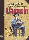 Limousin langue et chansons de nos grands-pères