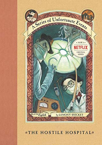 The Hostile Hospital (A Series of Unfortunate Events, No. 8)の詳細を見る