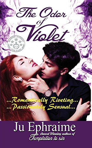 Book: The Odor of Violet by Ju Ephraime