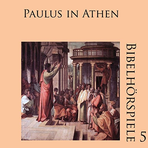 Paulus in Athen (Bibelhörspiele 5.2) audiobook cover art