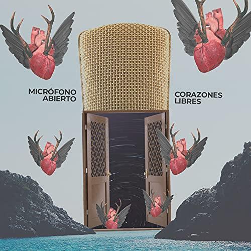 Micrófono Abierto. Corazones Libres