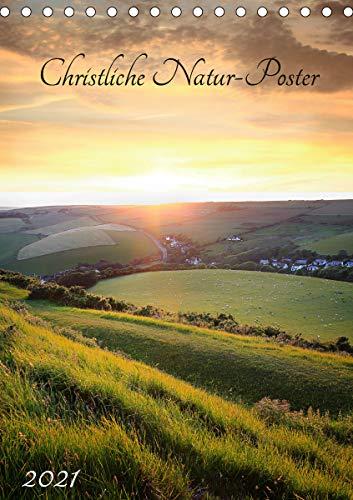 Christliche Natur-Poster 2021 (Tischkalender 2021 DIN A5 hoch)