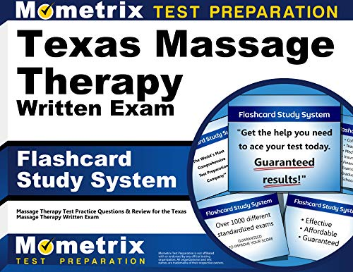 Texas Massage Therapy Written Exam Flashcard Study System: Massage Therapy Test Practice Questions & Review for the Texas Massage Therapy Written Exam