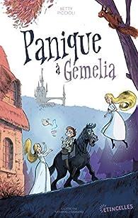 Panique à Gémelia par Betty Piccioli