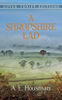 A Shropshire Lad (Dover Thrift Editions) by A. E. Housman(1990-07-01)