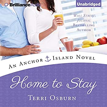 Home to Stay  Anchor Island Book 3