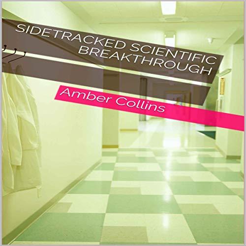 Sidetracked Scientific Breakthrough cover art