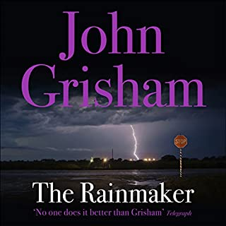 The Rainmaker                   By:                                                                                                                                 John Grisham                               Narrated by:                                                                                                                                 Frank Muller                      Length: 16 hrs and 55 mins     411 ratings     Overall 4.6