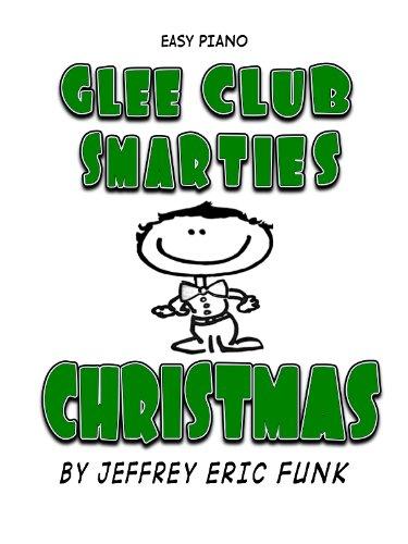 Glee Club Smarties Christmas Easy Piano (Easy Piano Series Book 7)
