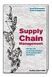 Supply Chain Management: Wie Sie mit vernetztem Denken im 21.