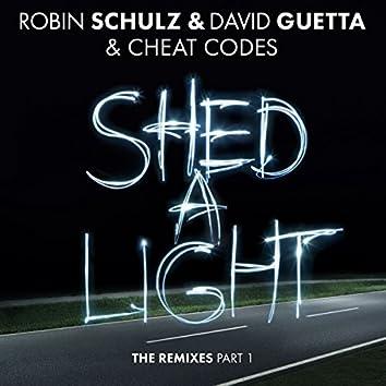 Shed A Light (The Remixes Part 1)